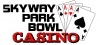 Skyway Bowl and Casino